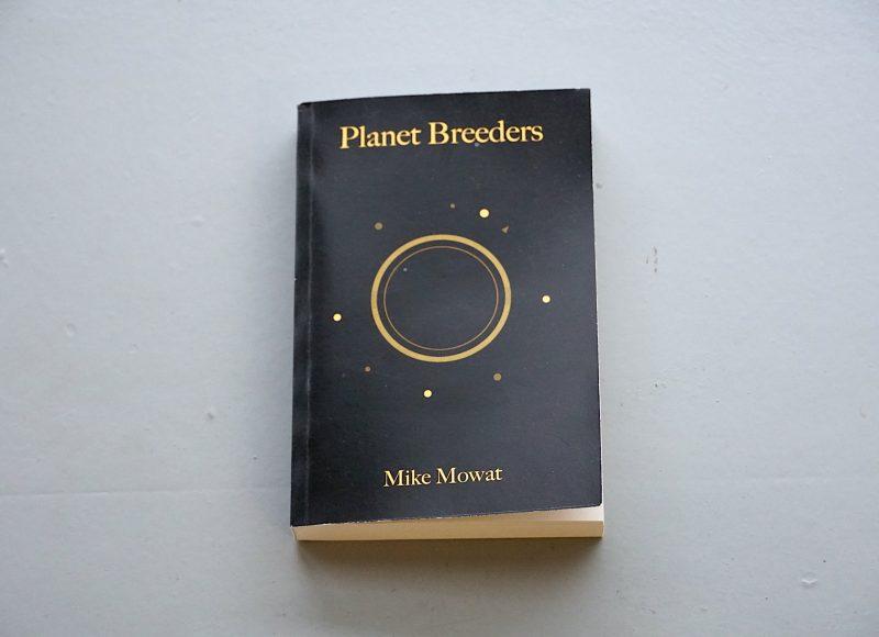 Planet Breeders - Mike Mowat