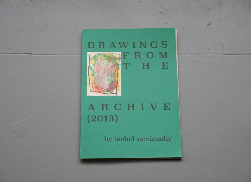 Drawings from the Archive (2013) - Isobel Neviazsky