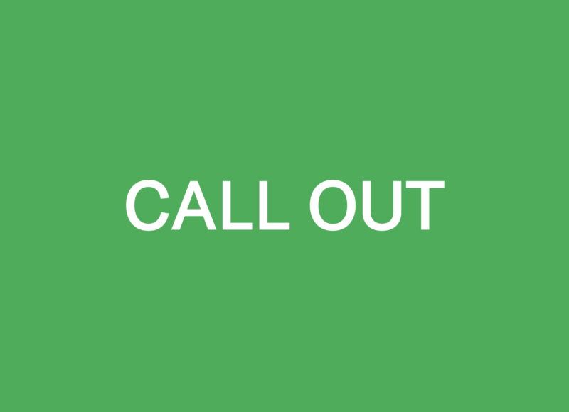 Green square with the words 'call out' in white.